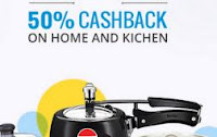 Paytm : Buy Home & Kitchen upto 50% off Cashback on Rs. 799  : Buy To Earn