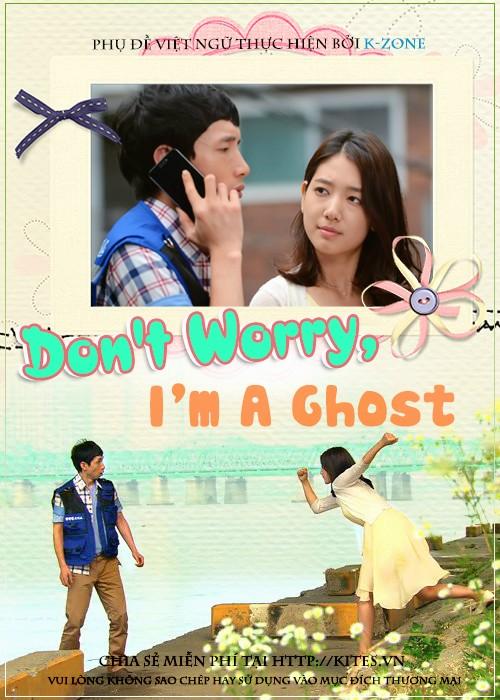 Đừng Lo Lắng Tôi Là Ma Nữ - Don't Worry Because I'm A Ghost