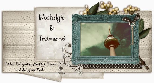 Nostalgie & Träumerei