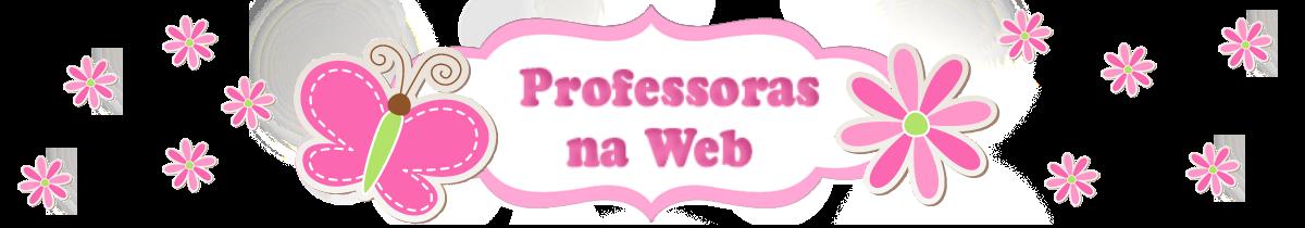 Professoras na web
