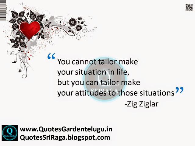 Quotes about situations and attitude for better life-Zig Ziglar Good reads about attitude