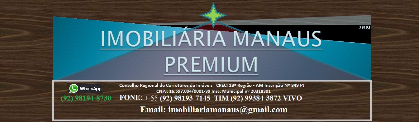 IMOBILIÁRIA MANAUS PREMIUM, IMÓVEIS EM MANAUS: