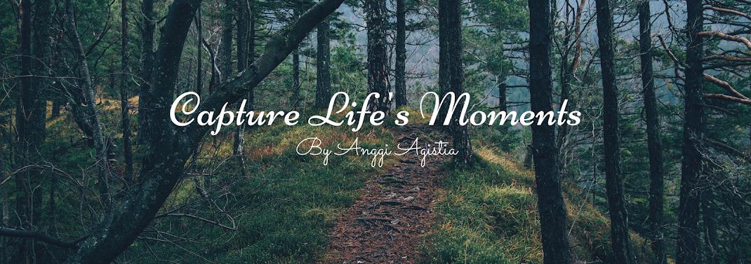 Capture Life's Moments