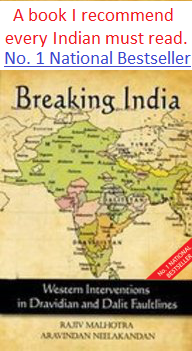 Breaking India Western Interventions in Dravidian and Dalit Faultlines by Rajiv Malhotra Aravindan Neelakandan Christianity Islam