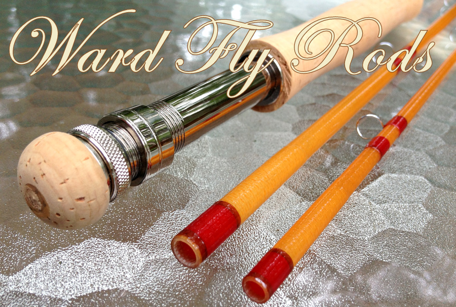 Ward Fly Rods