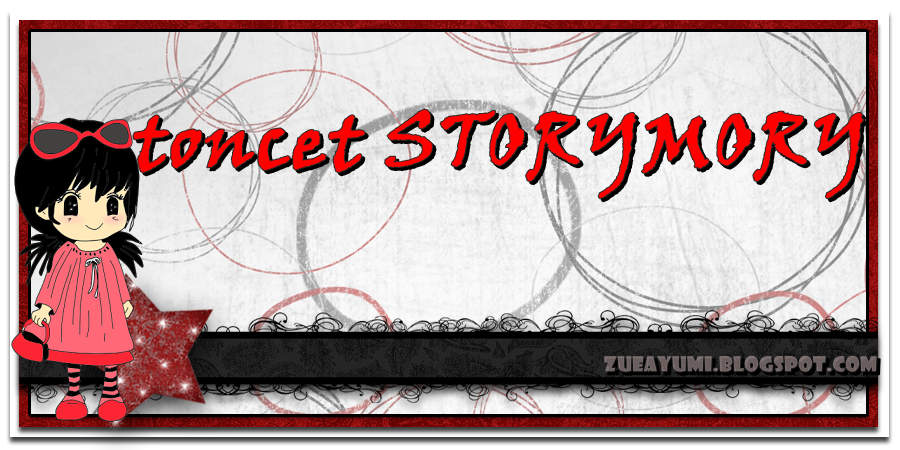 ♪♫toncet STORYMORY♫♪