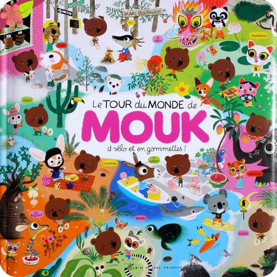 Le Tour du Monde de Mouk à vélo et en gommettes ! de Marc Boutavant