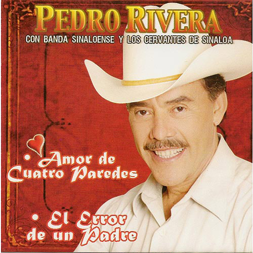 Pedro Rivera - Amor De Cuatro Paderes CD Album 2013
