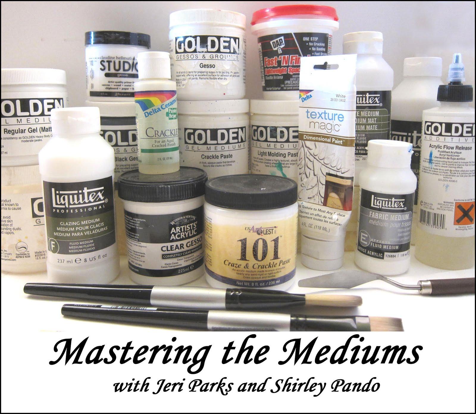 Mastering the Mediums
