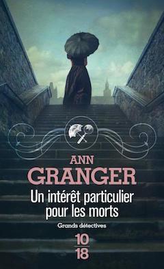 Un intérêt particulier pour les morts de Ann Granger