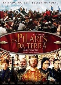 filmes Download   Os Pilares da Terra II Redenção DVDRip Xvid Dual Áudio + RMVB Dublado