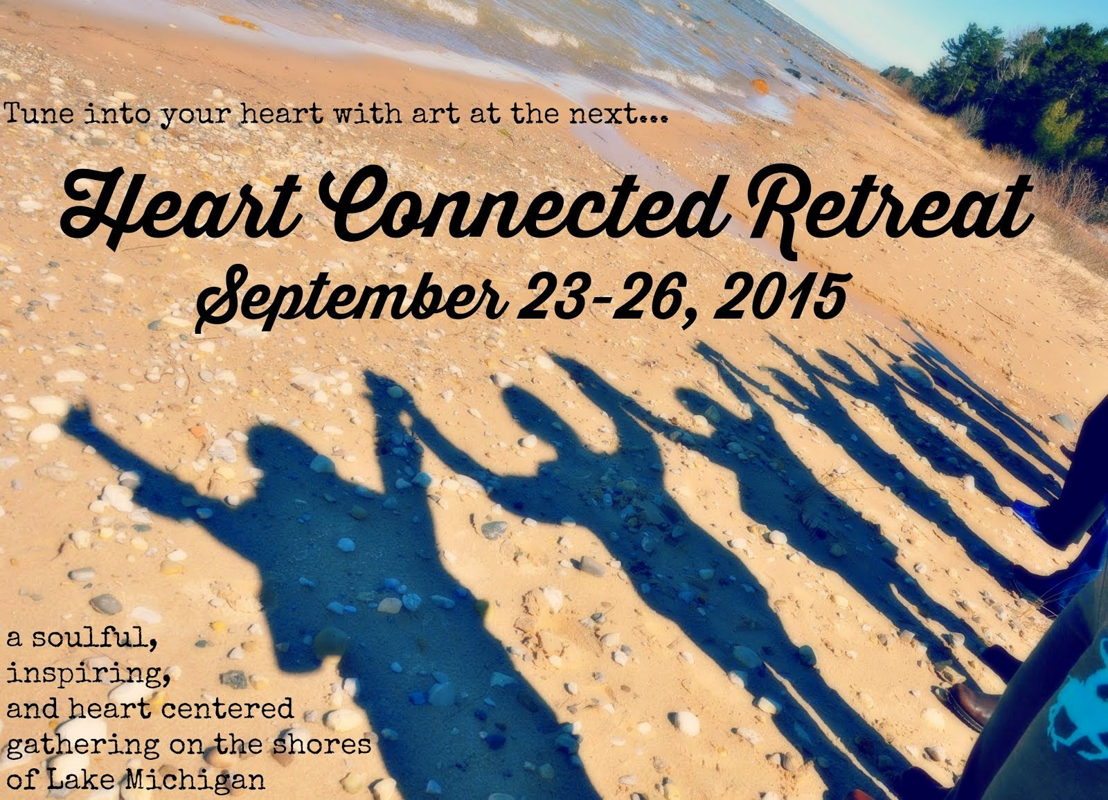 Heart Connected RETREAT 2015