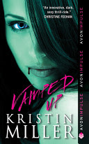 ARC Review: Vamped Up by Kristin Miller