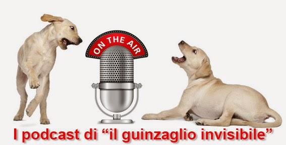 I Podcast del guinzaglio invisibile