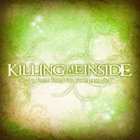 Killing Me Inside - A Fresh Start For Something New (Full Album 2008)