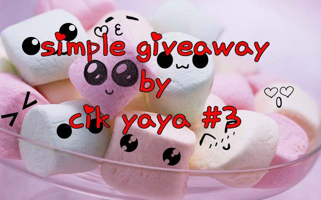 Simple giveaway by Cik Yaya #3
