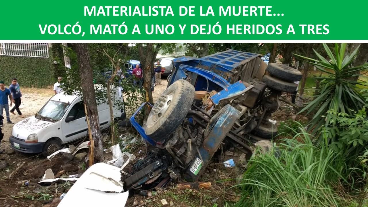 VOLCÓ, MATÓ A UNO Y DEJÓ HERIDOS A TRES