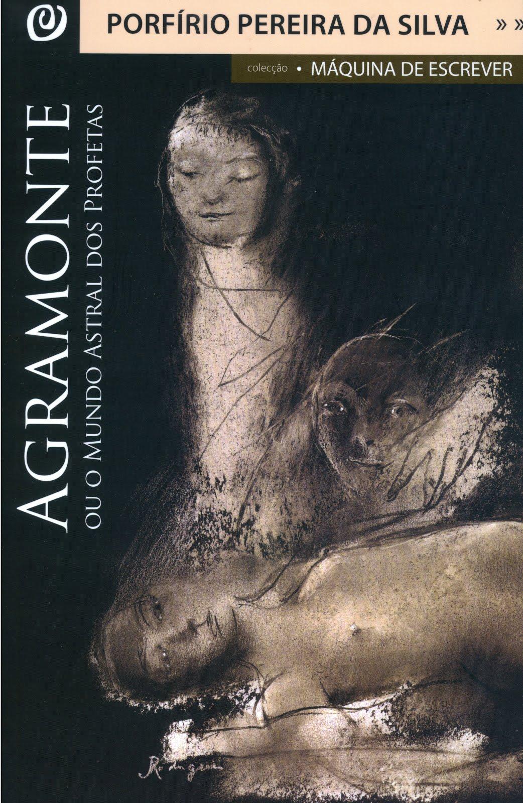 AGRAMONTE: OU O MUNDO ASTRAL DOS PROFETAS (2012)
