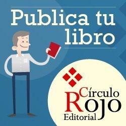 Publica tu libro con Círculo Rojo