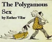 http://naturalthinker.net/trl/texts/Vilar,Esther/PolygamousSex.html