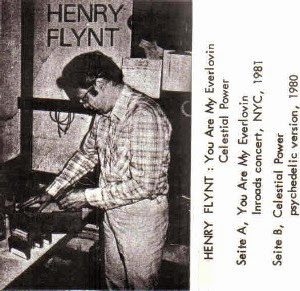 Henry Flynt, You Are My Everlovin'/Celestial Power