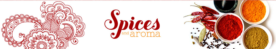Spices and aroma