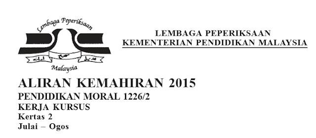 Tugasan Pendidikan Moral SPM 2015