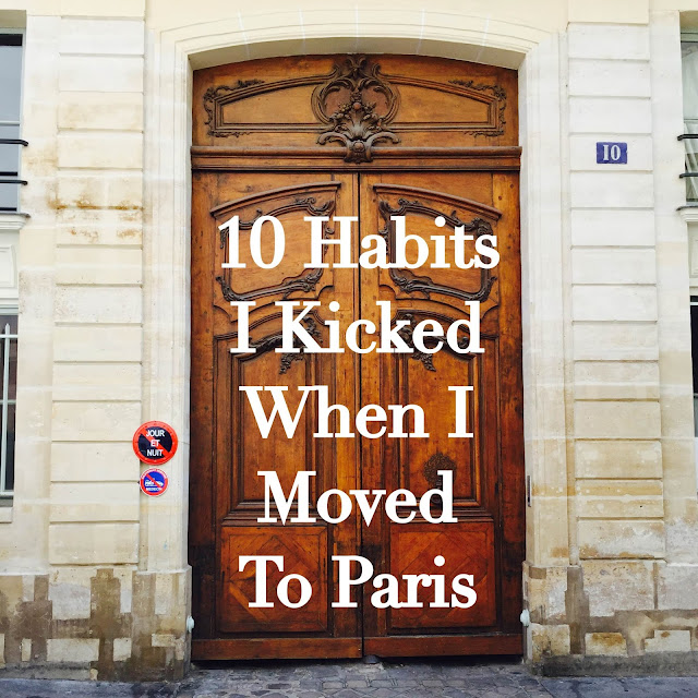 10 habits I kicked in Paris text on large French wooden door