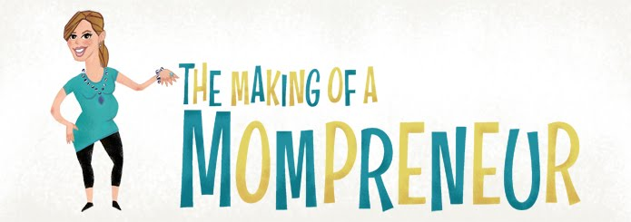 The Making of A Mompreneur