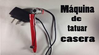 Máquina de tatuar casera,tatuajes caseros