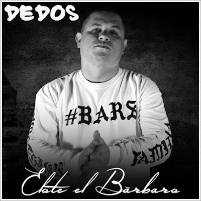 Elote El Bárbaro - Dedos (Single) [2015]