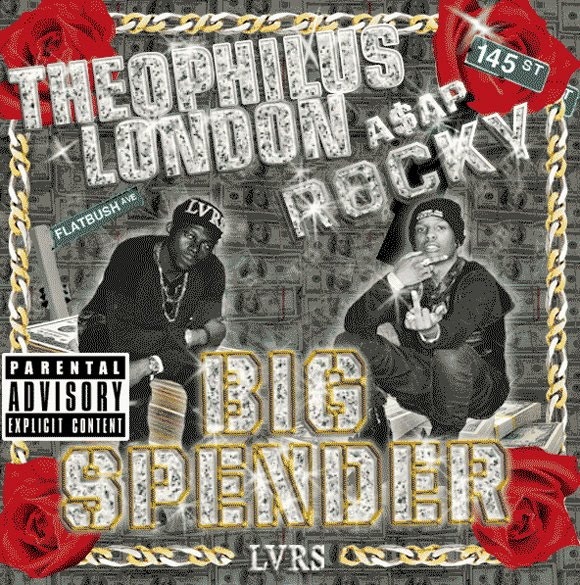 A$AP Rocky & Theophilus London - Big Spender