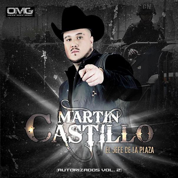 Martin Castillo - Corridos Autorizados Vol. 2 (Disco 2012)