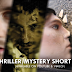 4 Thriller/Mystery Short Films
