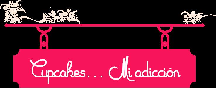 Cupcake... Mi adicción