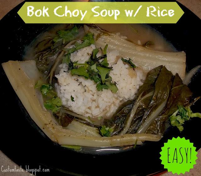 Meal Idea Mondays: Bok Choy Soup W/ Rice by Custom Taste