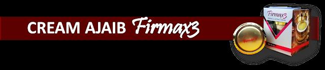 cream ajaib Firmax3 Cream Ajaib