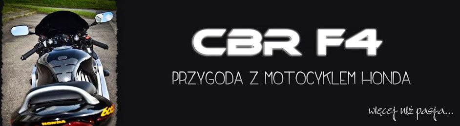 CBR F4 - przygoda z motocyklem HONDA