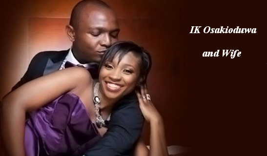 IK Osakioduwa tweets support for his wife Olohi Osakioduwa