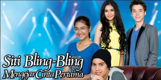 Sinetron Siti Bling Bling Mengejar Cinta Pertama