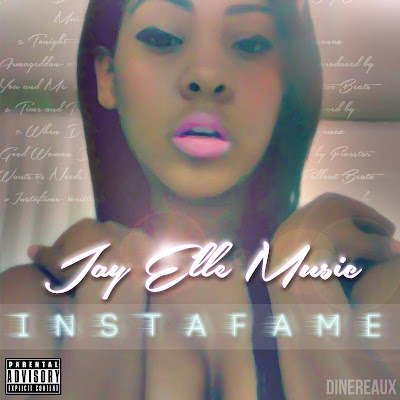Jay Elle Urban R&B singer releases Debut mixtape entitled  Instafame on DatPiff