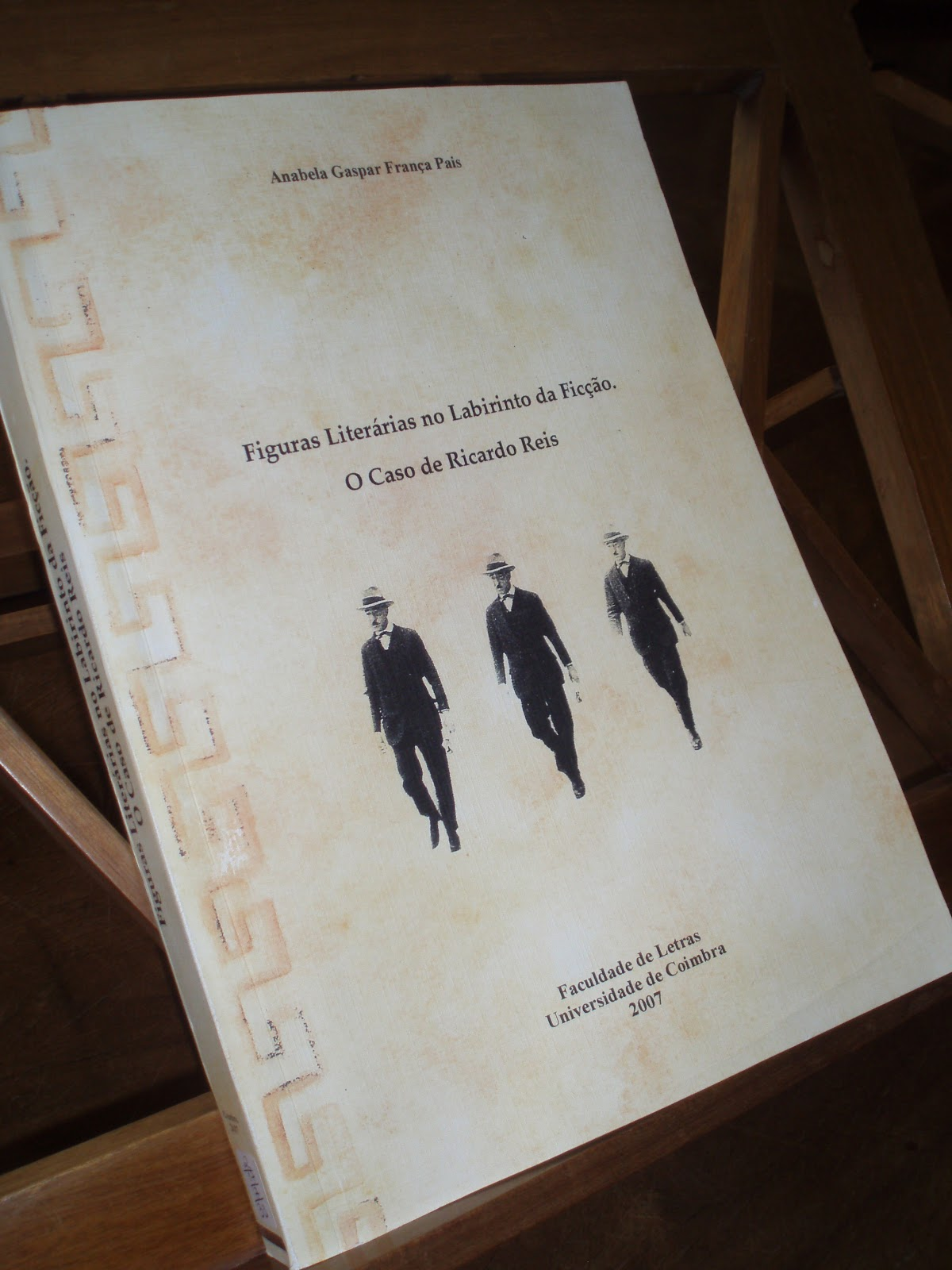 Figuras Literárias no Labirinto da Ficção - O caso de Ricardo Reis