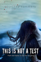 this is not a test, courtney summers, summers,