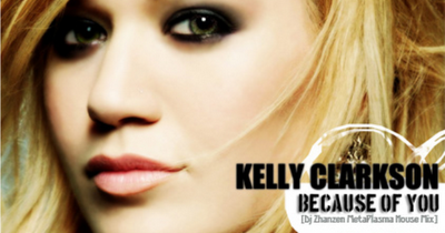 Because Of You Kelly Clarkson