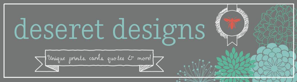 Deseret Designs