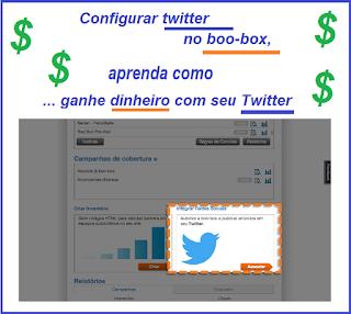 Configurar twitter / boo-box, aprenda como ... ganhe dinheiro com seu Twitter