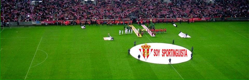 Soy Sportinguista. Noticias, fichajes, videos y fotos del Real Sporting de Gijón y de la Liga 1,2,3