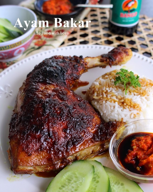 To Food With Love Ayam Bakar Indonesian Grilled Chicken