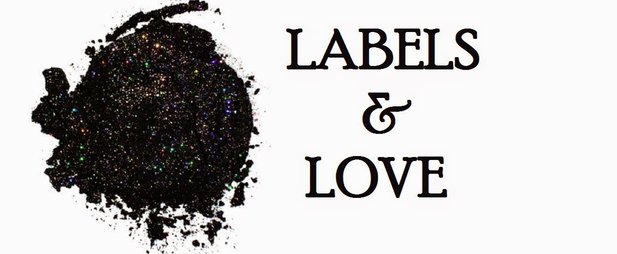 LABELS & LOVE