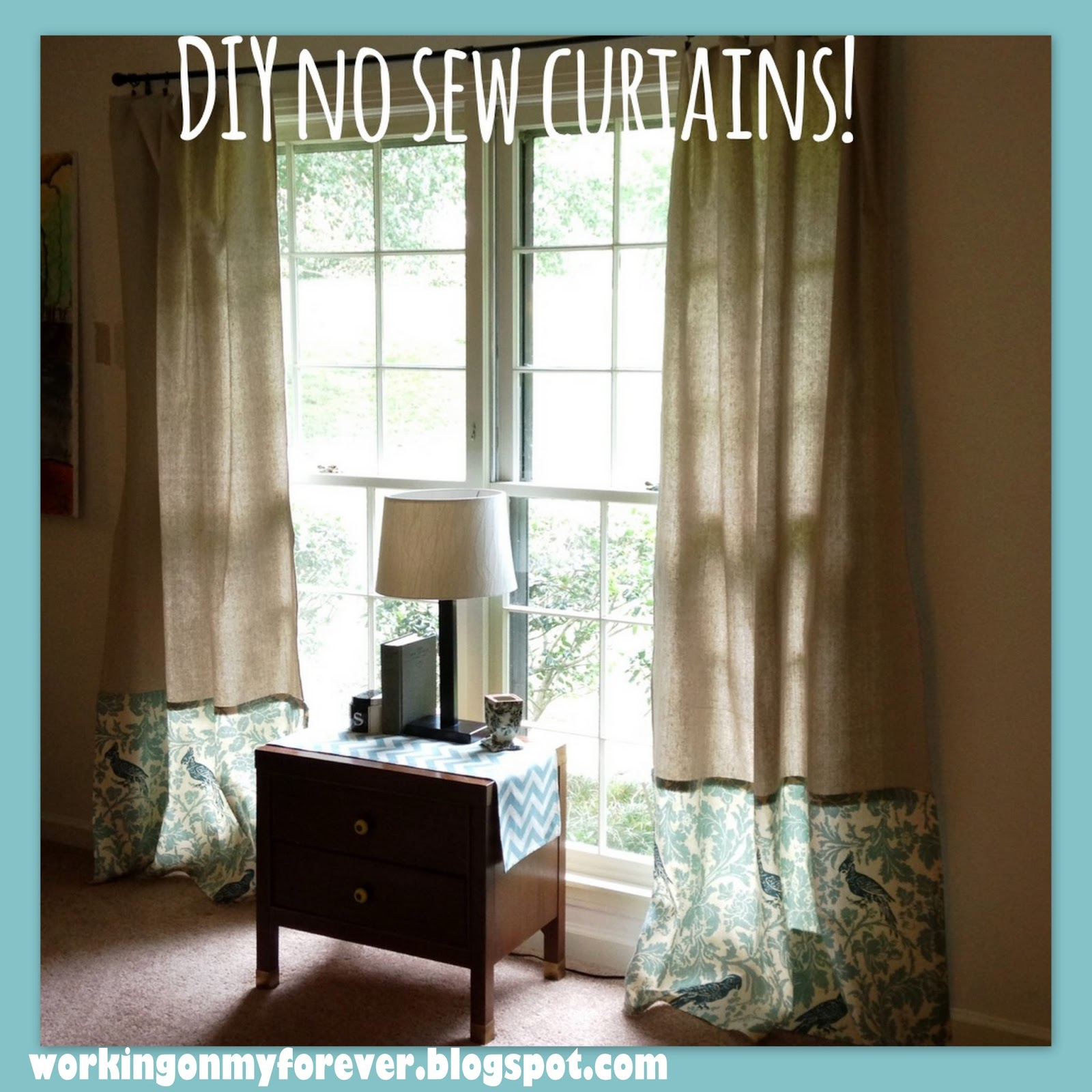 Working On My Forever: No Sew Curtains On A Budget